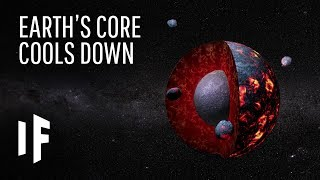 What If The Earth's Core Cooled Down