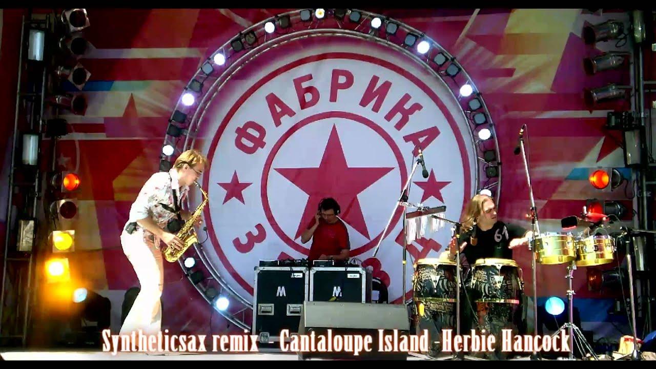 Herbie Hancock Cantaloupe Island Syntheticsax Club Remix
