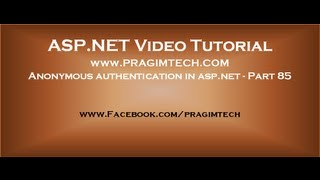 Anonymous authentication in asp.net   Part 85