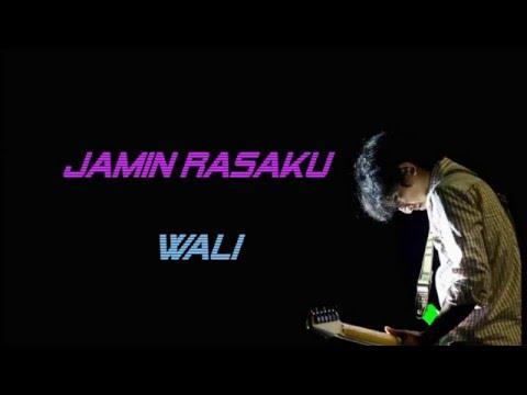 Wali Band   Jamin Rasaku