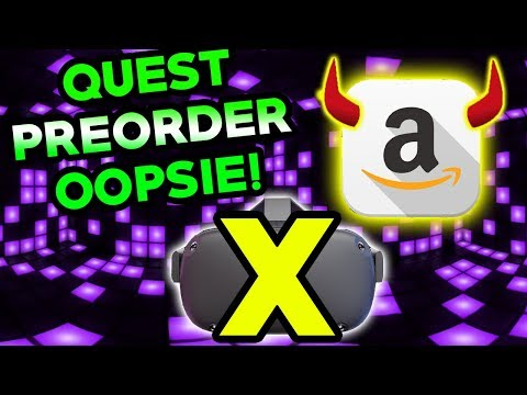 Oculus Quest Pre Order Amazon Mistake Brings New Quest Info!