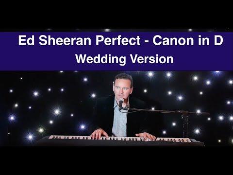 Ed Sheeran Perfect - Pachelbel's Canon - Wedding Piano Version -  Sean De Burca