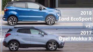 2018 Ford EcoSport vs 2017 Opel Mokka X (technical comparison)