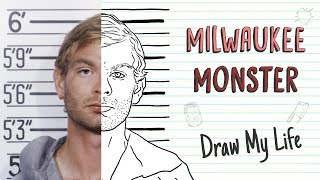 THE MILWAUKEE MONSTER | Draw My Life