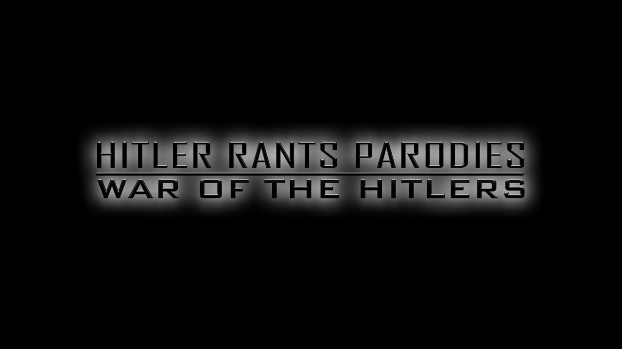 Hitler is informed about the War of the Hitlers