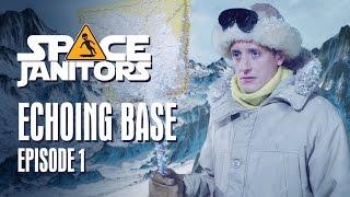 Echoing Base - Space Janitors Season 3 Ep. 1