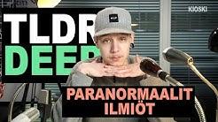 Paranormaalit ilmiöt - TLDRDEEP