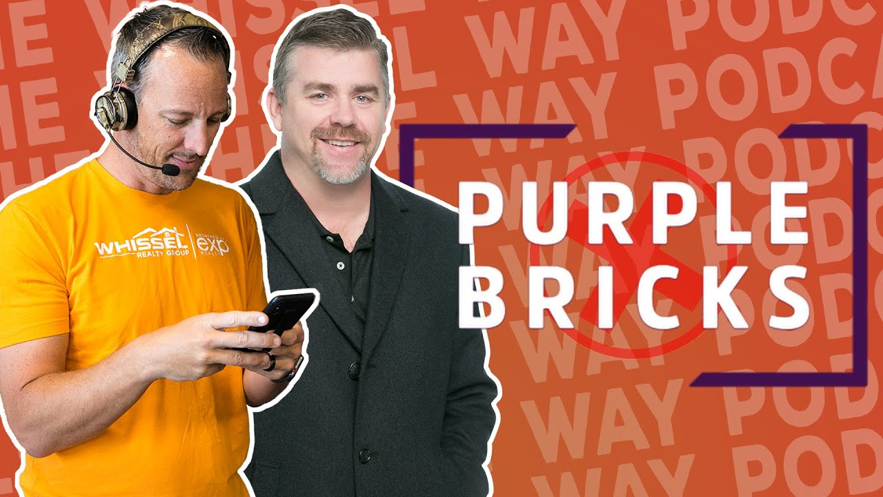 023: WHY DID PURPLE BRICKS NOT MAKE IT IN THE UNITED STATES? | THE WHISSEL  WAY PODCAST