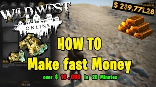 HOW TO: Make fast Money 🤠 WILD WEST ONLINE || by Comp4ny ツ