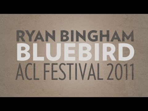 "Ryan Bingham Performs ""Bluebird"" Live at ACL 2011"