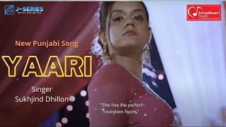Yaari Sukhjind Dhillon Me And Mr Canadian Latest Punjabi Song 2019