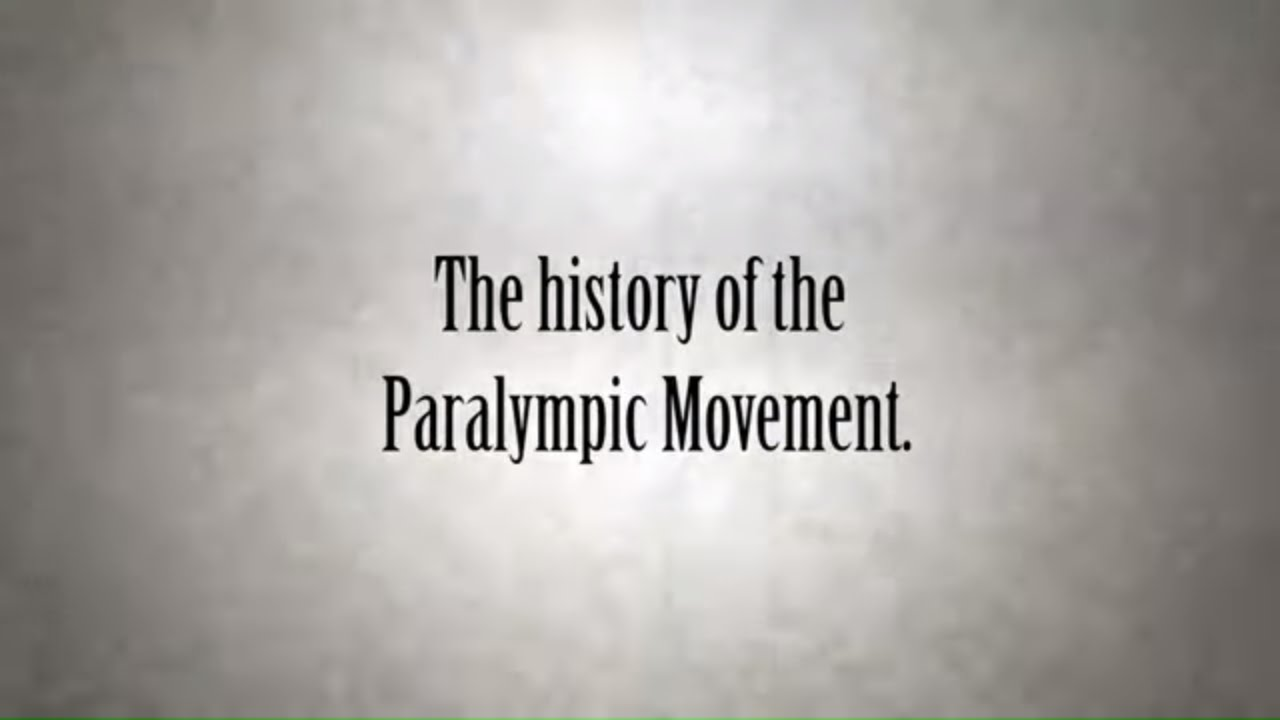 Paralympics History - History of the Paralympic Movement