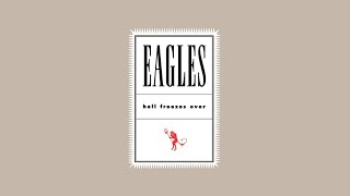 Eagles   Hell Freezes Over 1994 HD Remastered