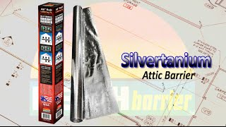 Reach Barrier 3023 Silvertanium™ Radiant Barrier Install Information Thumbnail