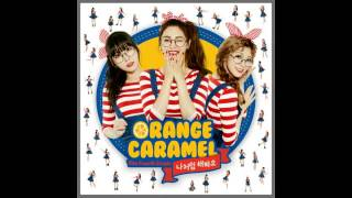 Orange Caramel audio+mp3 link