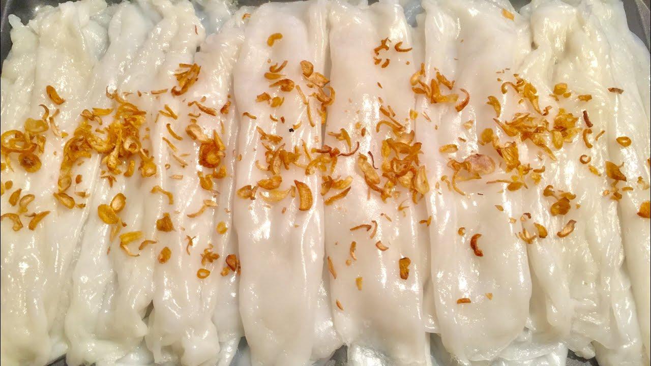 BÁNH ƯỚT-CÔNG THỨC PHA BỘT BÁNH ƯỚT MỀM NGON NHANH và DỄ LÀM How to make streamed thin rice pancake