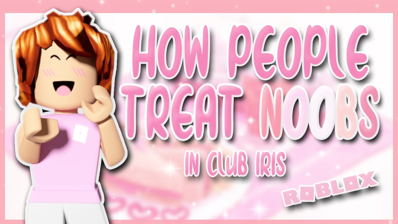 HOW PEOPLE TREAT NOOBS in Roblox | Social Experiment Roblox Club Iris
