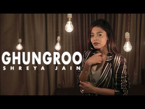 ghungroo-|-war-|-female-cover-|-shreya-jain-|-pranshu-jha