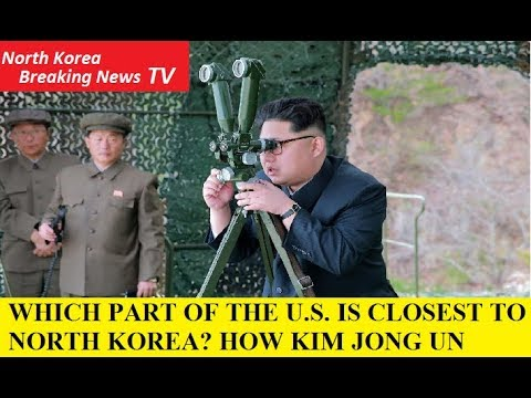 WHICH PART OF THE U.S. IS CLOSEST TO NORTH KOREA?