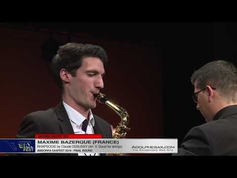 Andorra SaxFest 2019 – Maxime BAZERQUE – Rhapsodie by Claude DEBUSSY Arr  V  David for strings