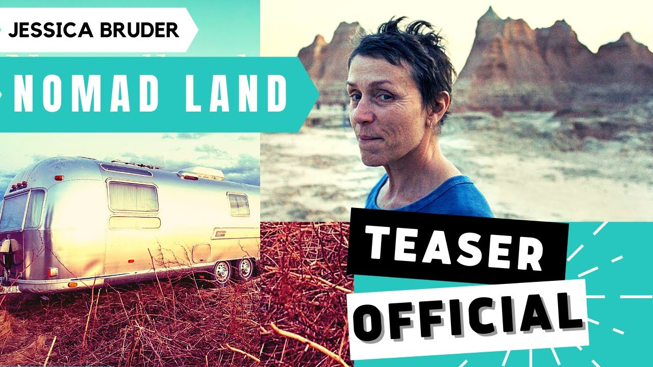 Nomadland Teaser Trailer New 2020 Drama Movie Hd Searchlight Pictures Trailer Time Youtube