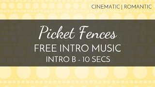 Free Intro Music For YouTube - 'Picket Fences' (Intro B - 10 seconds) - OurMusicBox