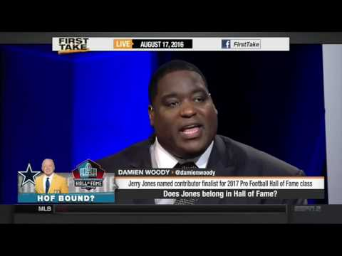 ESPN FIRST TAKE 8 17 2016 JERRY JONES GOING INTO THE HALL OF FAME OVER PAT BOWLEN IS RIDICULOUS