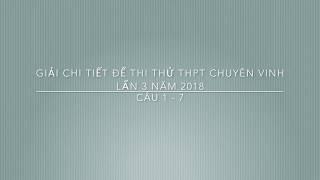 Giải đề môn toán Chuyên ĐH Vinh lần 3 năm 2018 (P1)