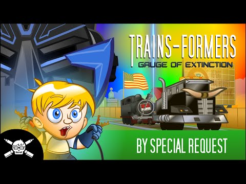 TRAINS-FORMERS: Gauge of Extinction - A Mash-Up Parody Trailer