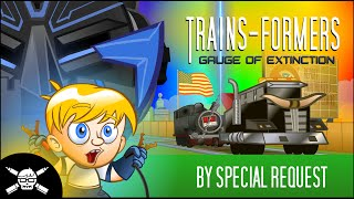 TRAINS-FORMERS: Gauge of Extinction - A Mash-Up Parody Trailer thumbnail