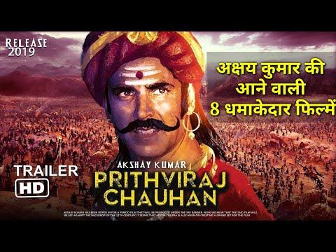 अक्षय कुमार की आने वाली 8 धमाकेदार फिल्में, upcoming movies of Akshay Kumar 2019 With Confirm date