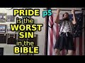 The Biblical Understanding of Pride p5 | 6-23-19