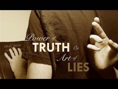 Art of the Lie? Or Power of Truth?