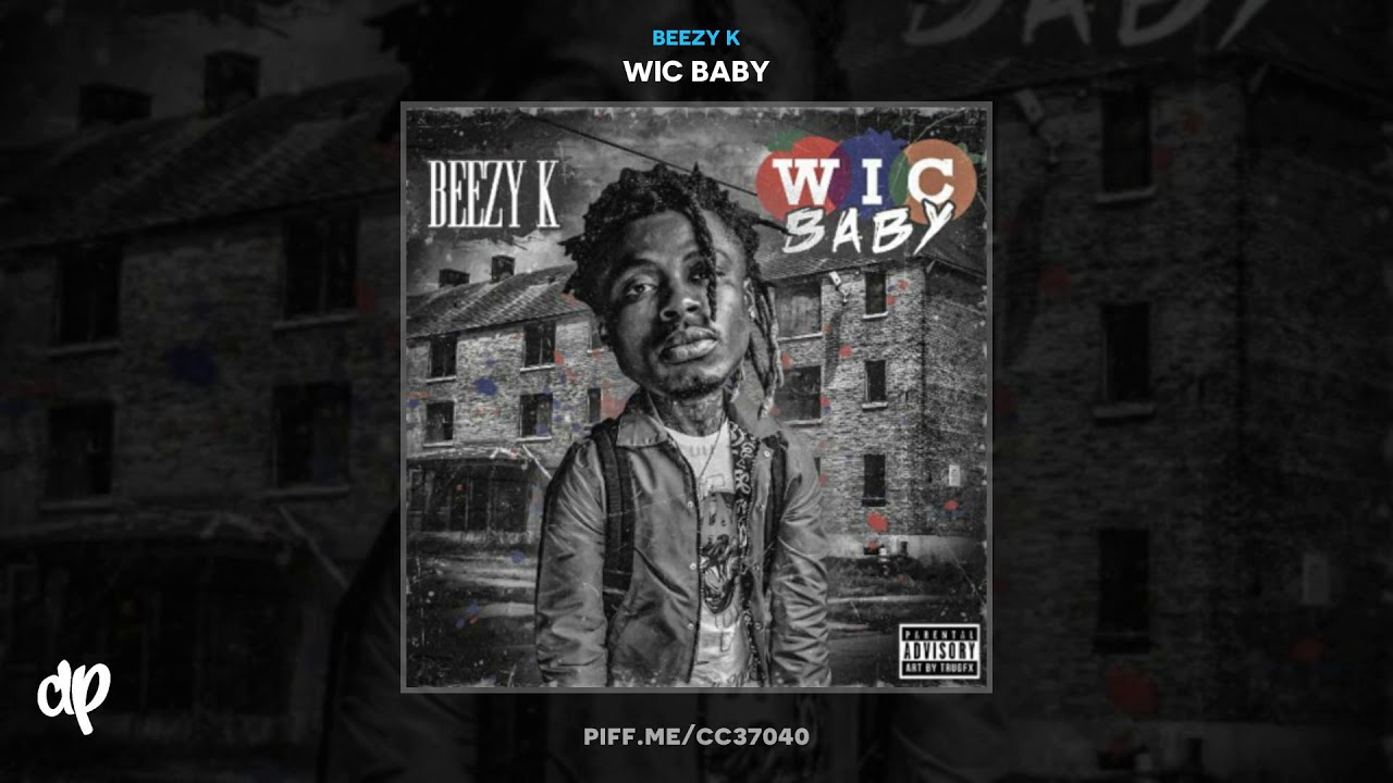 Beezy K — Day Even Passed [Wic Baby]