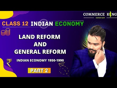 #9, land reforms | General reforms | Reforms in Indian agriculture | Indian economic development
