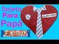 Tarjeta O Dulcero En Corazon ♥ Regalo Para El Día Del Padre - Manualidades De Lina