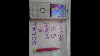 INTEX S5 Hacks & Tricks.