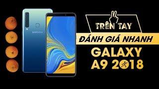 Trên tay & đánh giá nhanh Samsung Galaxy A9 2018: 4 camera, càng nhiều càng vui