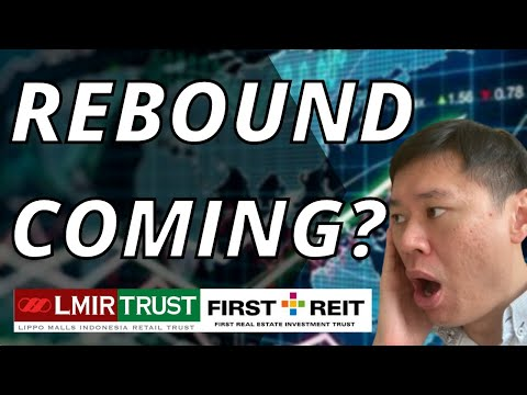 Is Lippo Mall Indonesia Retail Trust (LMIRT) 🧐 and First Reit About To Rebound?