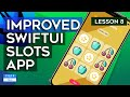 Improving the SwiftUI Slots App