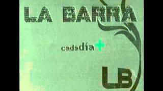 La Barra - Si tu amor no vuelve