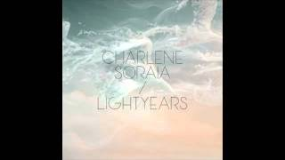 Repeat youtube video Charlene Soraia 'Lightyears'