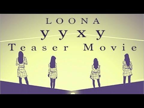 [LOONA Mini Movie] - yyxy