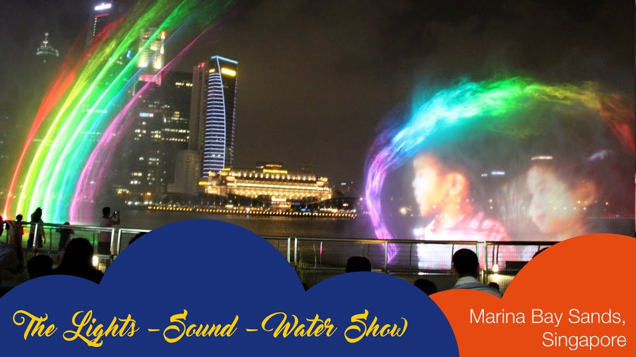 the lights sound water show marina bay sands singapore youtube