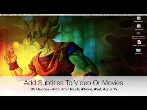 iOS Tutorials [04] - Add Subtitles To Videos Or Movies On iOS Devices