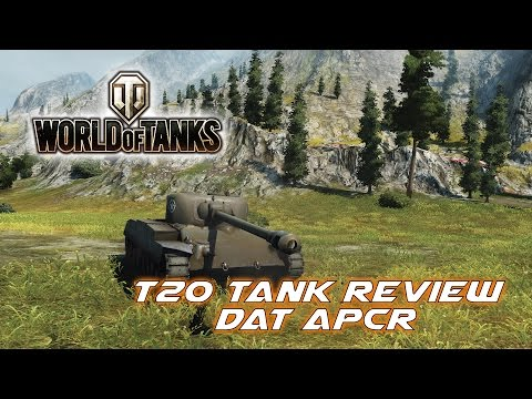 ||World of Tanks|| - T20 Tank Review - Dat APCR
