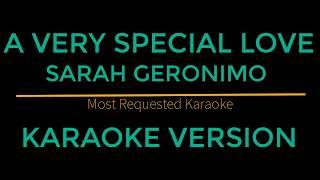 A Very Special Love - Sarah Geronimo (Karaoke Version)