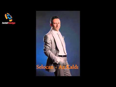 Selocan – Az Kaldı