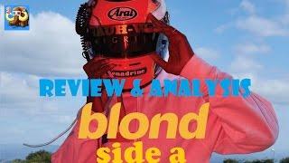Blonde Frank Ocean Review & Analysis Part 1