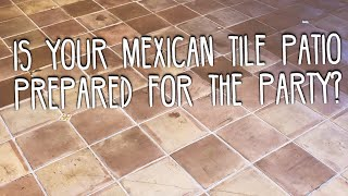 Have An Amazing Mexican Tile Patio And Get Compliments At Your Next Event | Maintenance